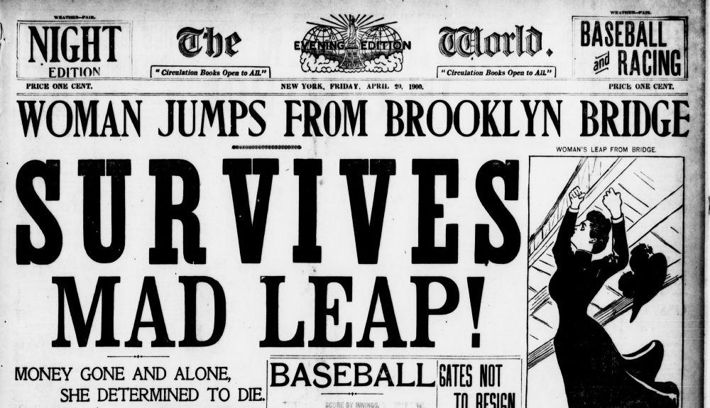 WOMAN SURVIVES B'KLYN BRIDGE JUMP! (1900) – The Brownstone